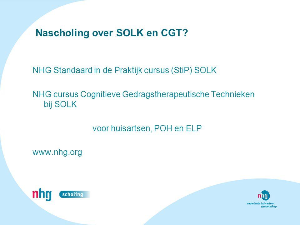 Nascholing over SOLK en CGT? NHG Standaard in de Praktijk cursus (StiP) SOLK NHG cursus Cognitieve Gedragstherapeutische Technieken bij SOLK voor huis