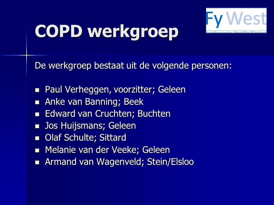 COPD werkgroep De werkgroep bestaat uit de volgende personen: Paul Verheggen, voorzitter; Geleen Paul Verheggen, voorzitter; Geleen Anke van Banning;