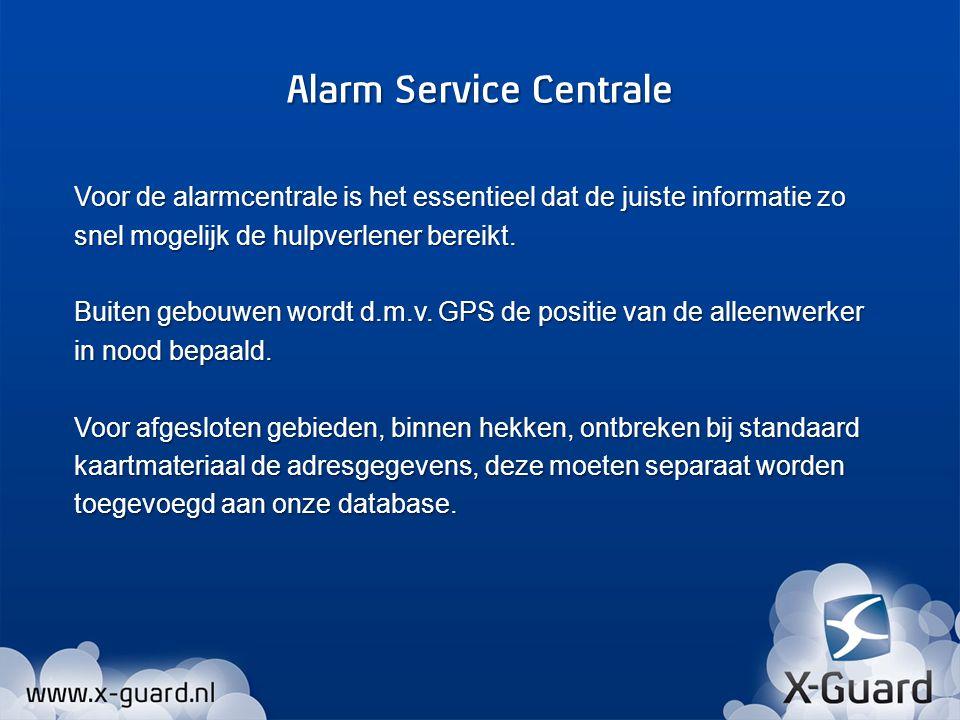 Voor de alarmcentrale is het essentieel dat de juiste informatie zo snel mogelijk de hulpverlener bereikt. Buiten gebouwen wordt d.m.v. GPS de positie