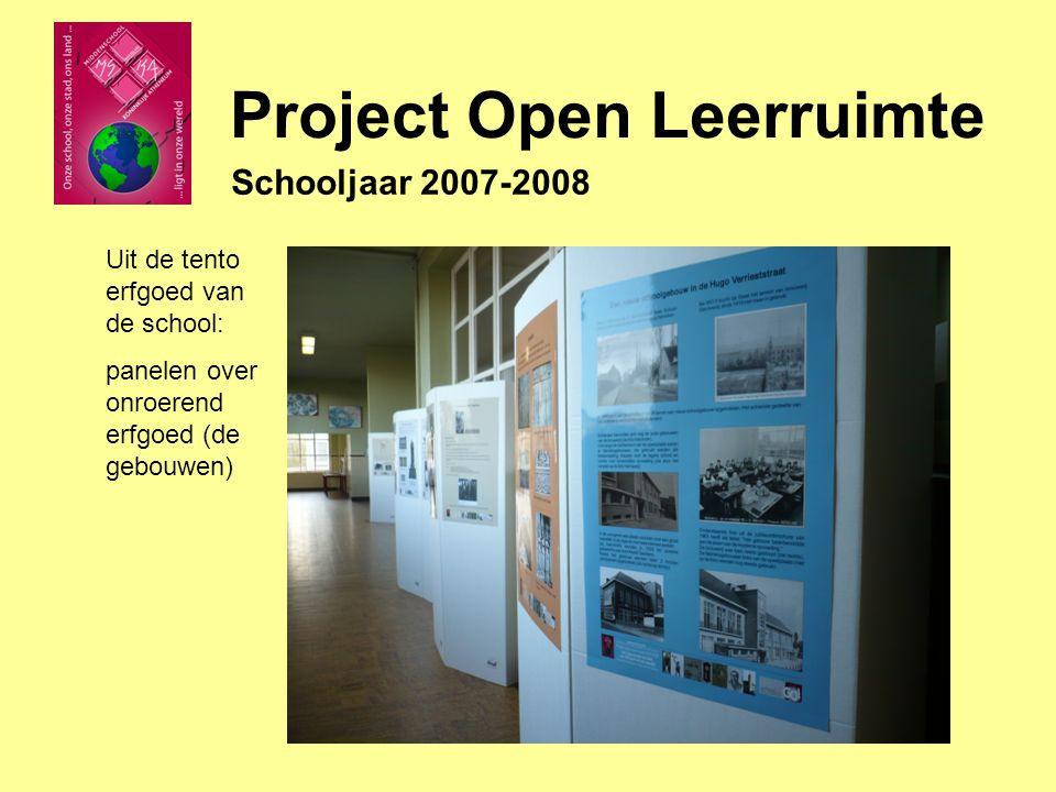 Schooljaar 2007-2008 Uit de tento erfgoed van de school: panelen over onroerend erfgoed (de gebouwen)