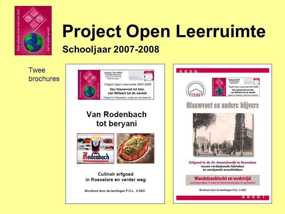 Schooljaar 2007-2008 Twee brochures Project Open Leerruimte