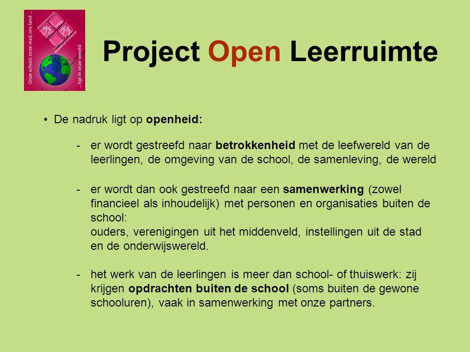 Enkele organisaties die reeds projecten steunden: Project Open Leerruimte