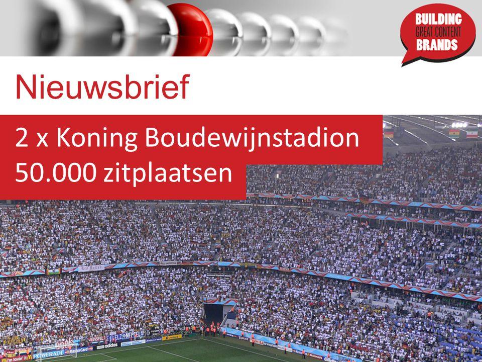 Nieuwsbrief 2 x Koning Boudewijnstadion 50.000 zitplaatsen