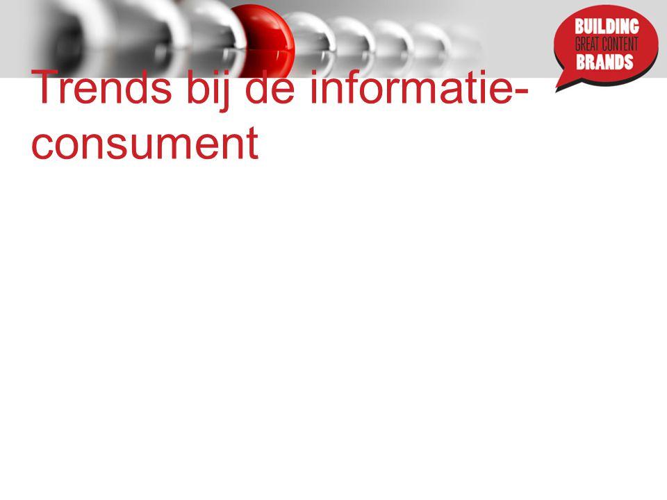 Trends bij de informatie- consument