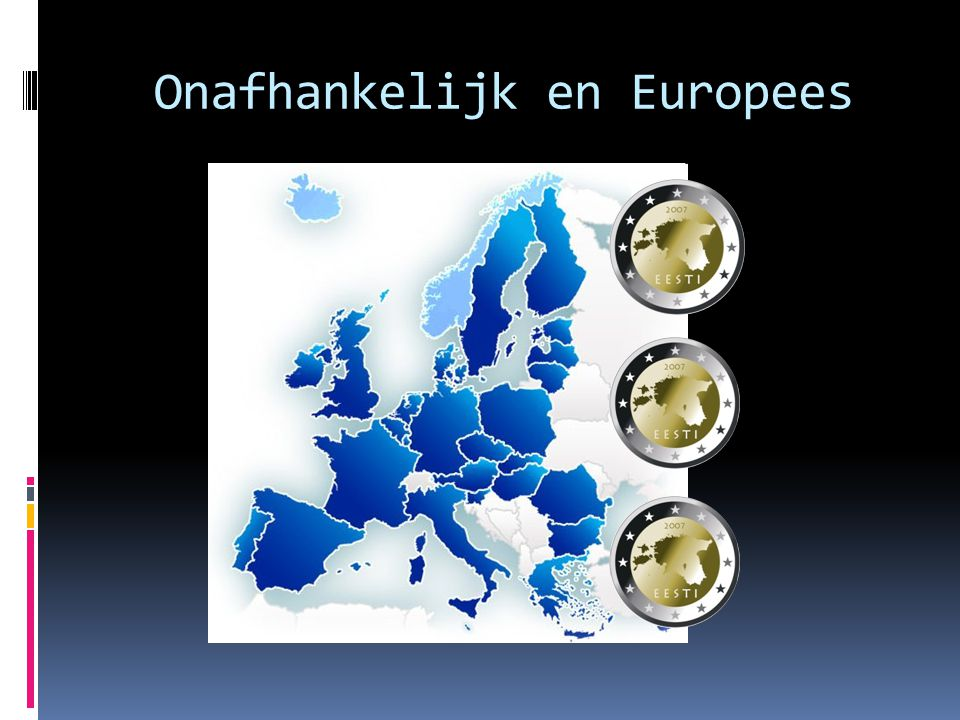 Onafhankelijk en Europees