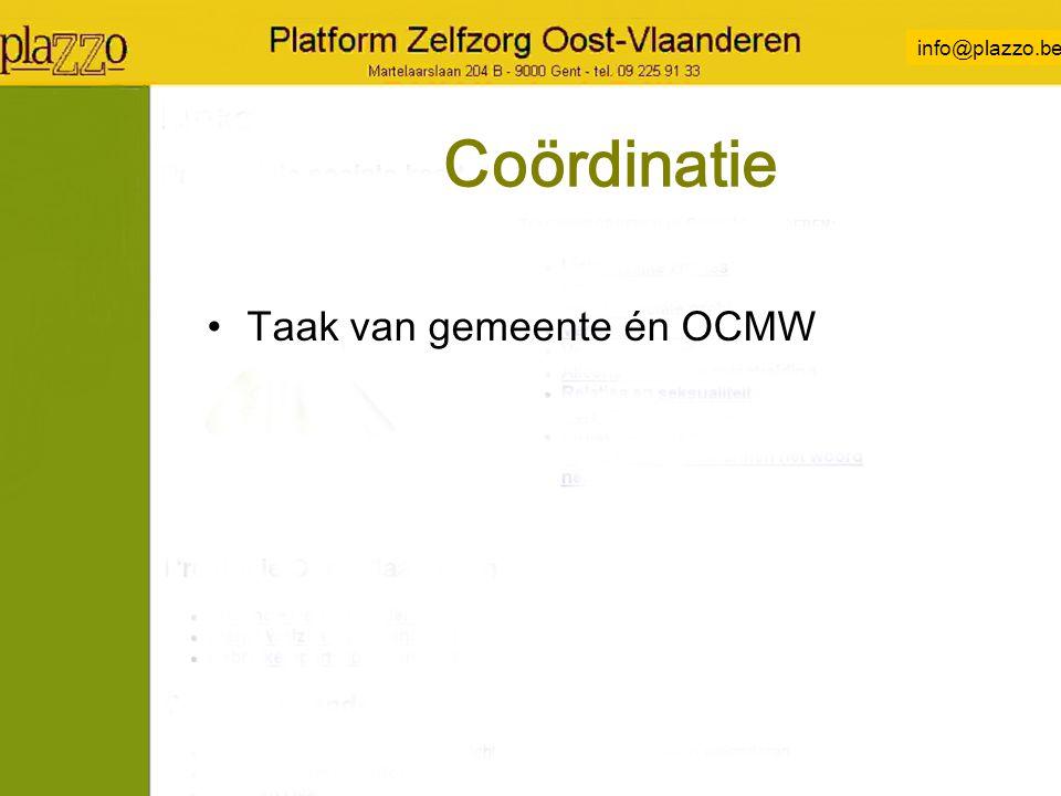 info@plazzo.be Coördinatie Taak van gemeente én OCMW