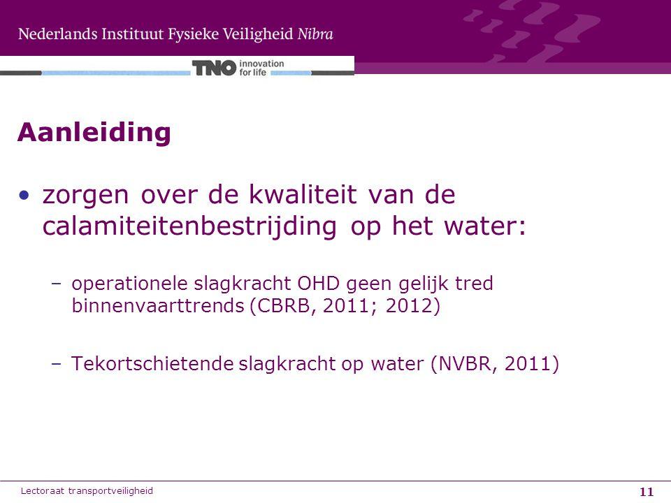11 Aanleiding zorgen over de kwaliteit van de calamiteitenbestrijding op het water: –operationele slagkracht OHD geen gelijk tred binnenvaarttrends (C