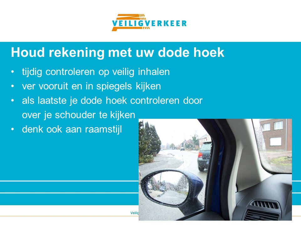 Veilig Verkeer Nederland Ervaar zelf de dode hoek!