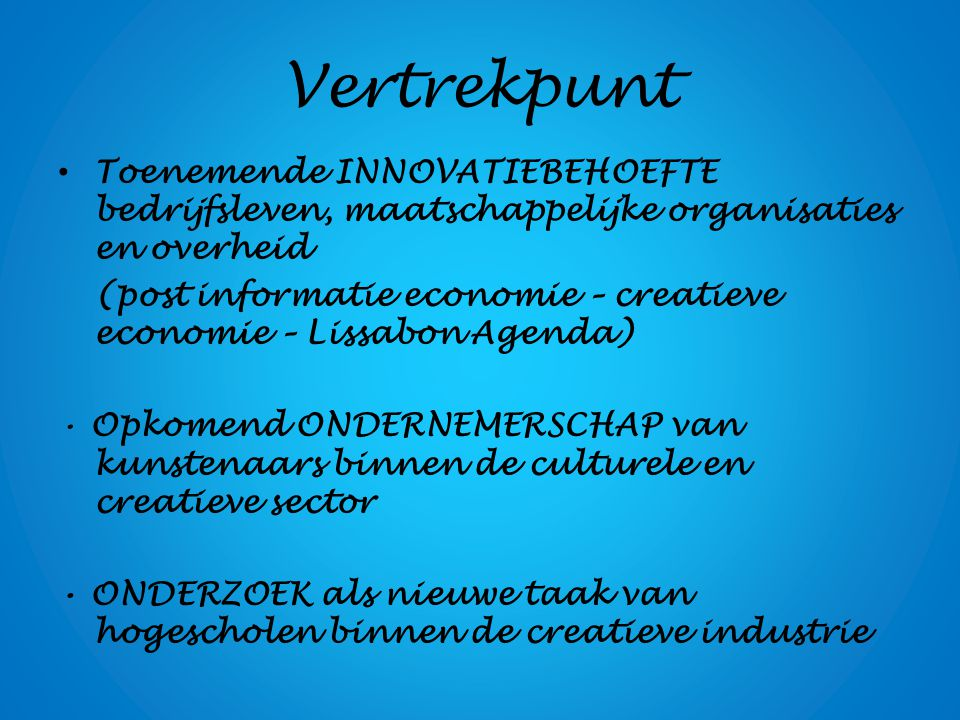 INNOVATIEBEHOEFTE INNOVATIE: nieuwe producten/diensten/werkprocessen die het bestaande vervangen ORGANISATIES: van hiërarchie naar netwerkstructuren BEDRIJFSLEVEN: versterking van concurrentiekracht (R&D: inflexibel?) AANPAK: Top-down, bottom-up, interactief ('Internovaties') INTERNET: open innovation, open source, social media (hybridisering)