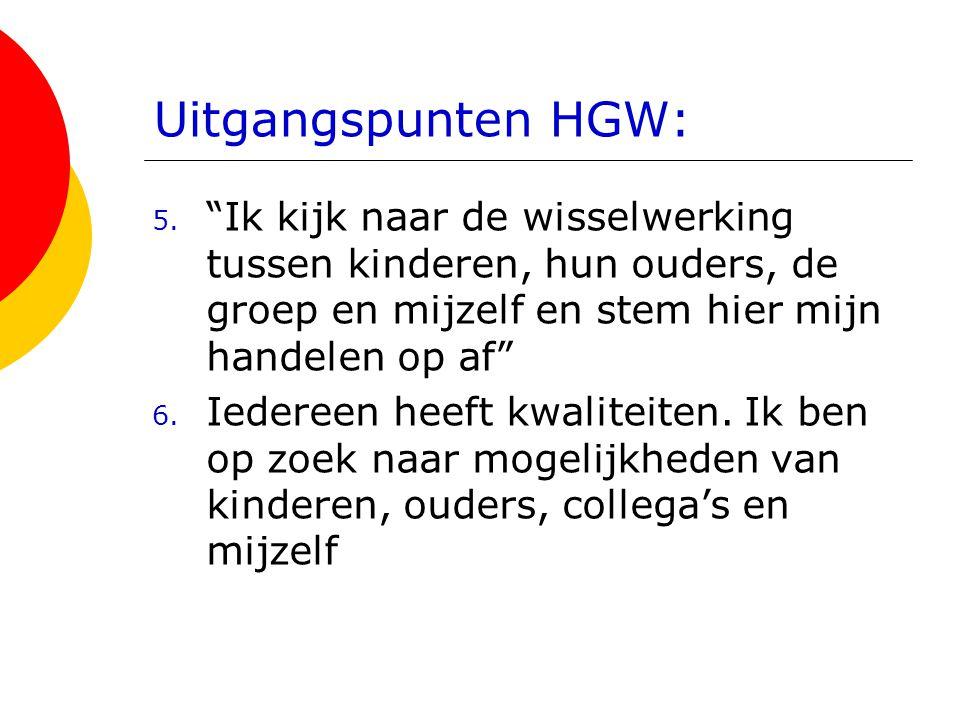 Uitgangspunten HGW: 5.