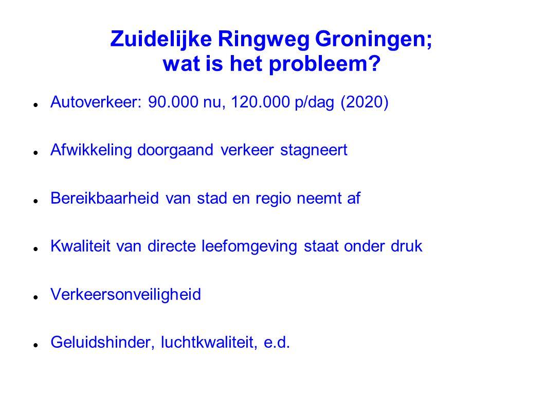 Zuidelijke Ringweg Groningen; wat is het probleem? Autoverkeer: 90.000 nu, 120.000 p/dag (2020) Afwikkeling doorgaand verkeer stagneert Bereikbaarheid