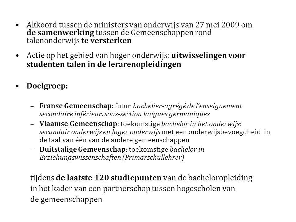 Akkoord tussen de ministers van onderwijs van 27 mei 2009 om de samenwerking tussen de Gemeenschappen rond talenonderwijs te versterken Actie op het g