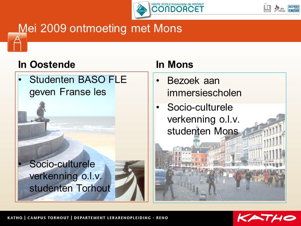Mei 2009 ontmoeting met Mons In Oostende Studenten BASO FLE geven Franse les Socio-culturele verkenning o.l.v.