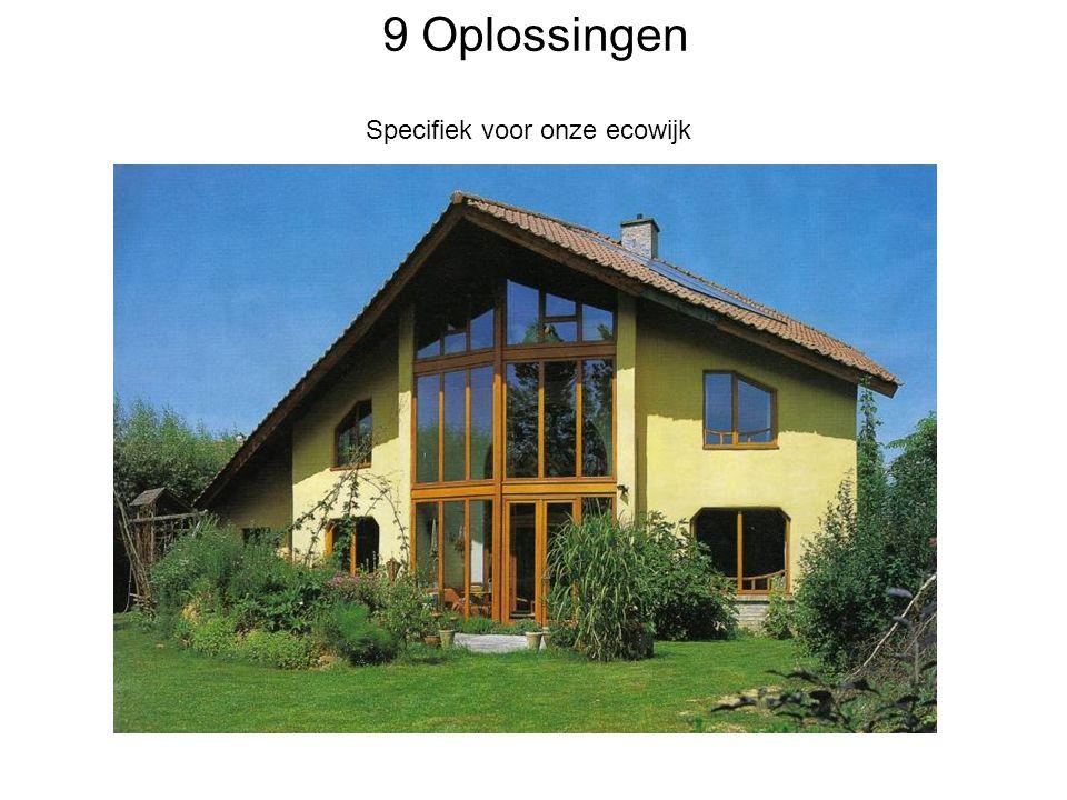 9 Oplossingen Specifiek voor onze ecowijk
