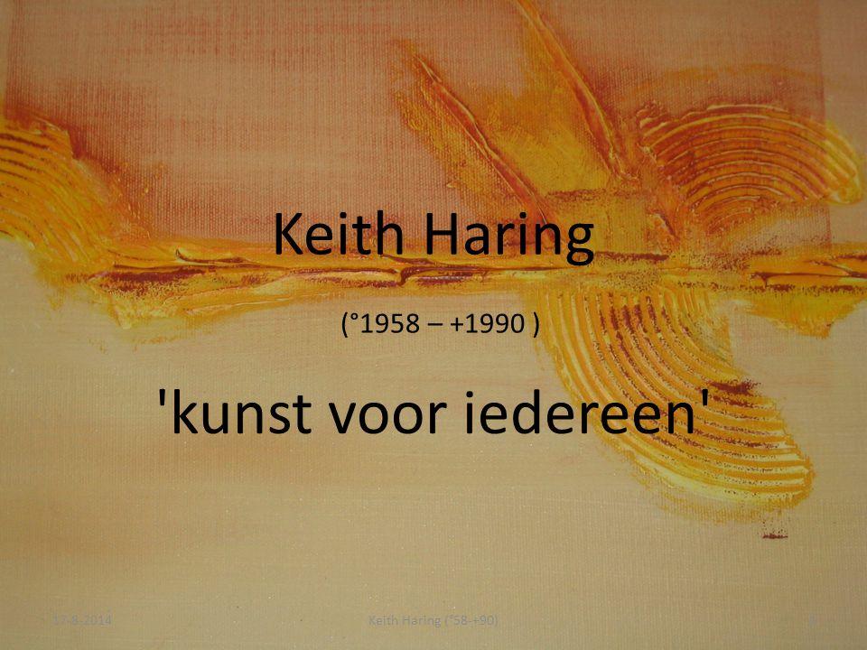 17-8-2014Keith Haring (°58-+90)2