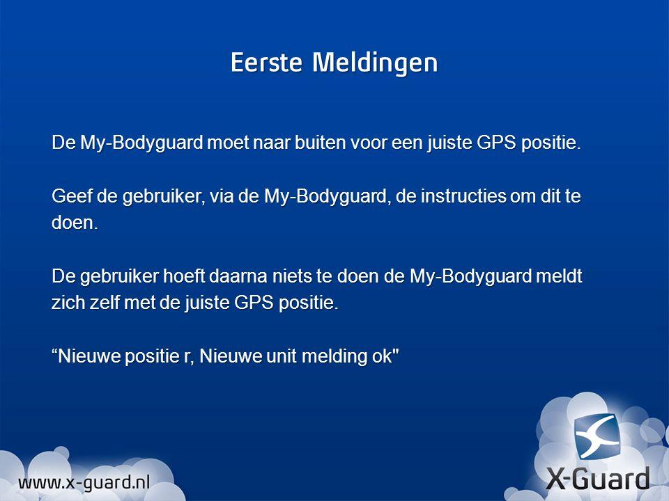 De My-Bodyguard moet naar buiten voor een juiste GPS positie.