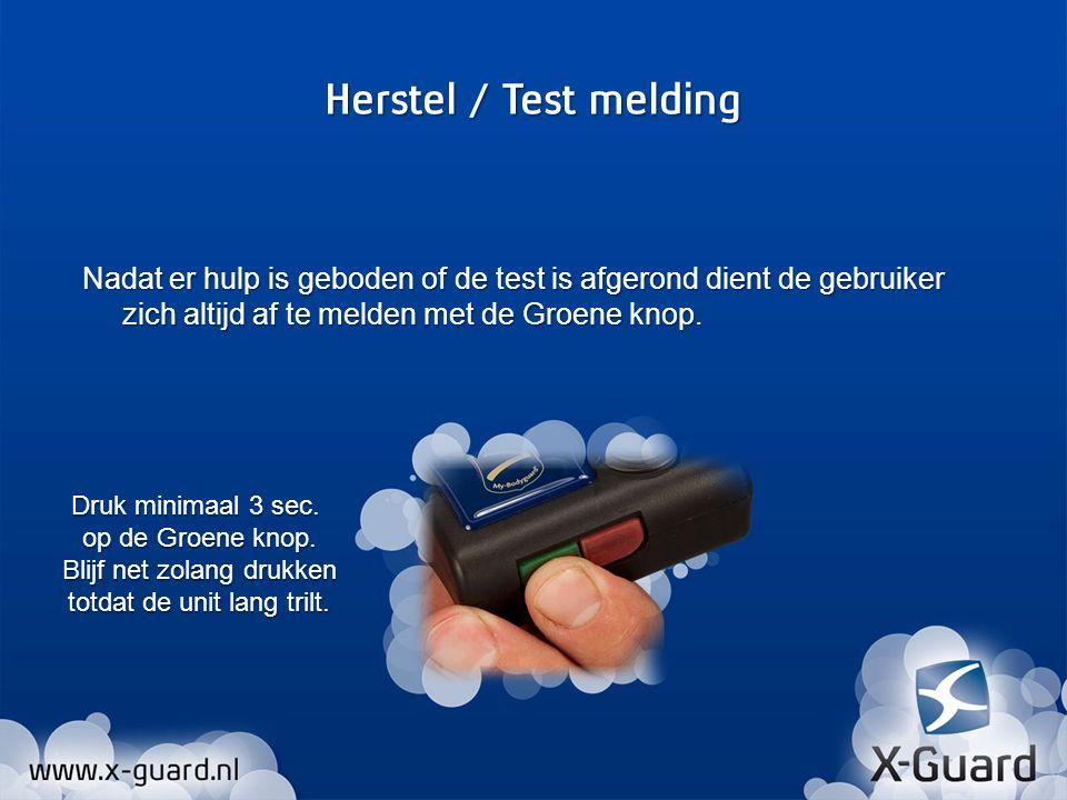 Nadat er hulp is geboden of de test is afgerond dient de gebruiker zich altijd af te melden met de Groene knop.
