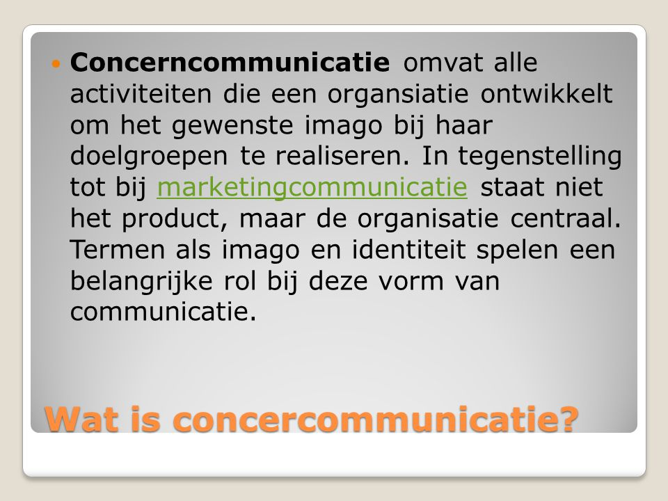 Wat is concercommunicatie.