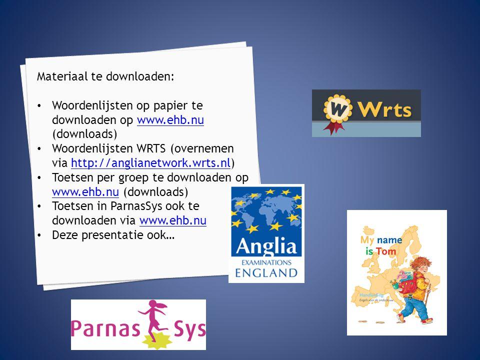 Materiaal te downloaden: Woordenlijsten op papier te downloaden op www.ehb.nu (downloads)www.ehb.nu Woordenlijsten WRTS (overnemen via http://angliane