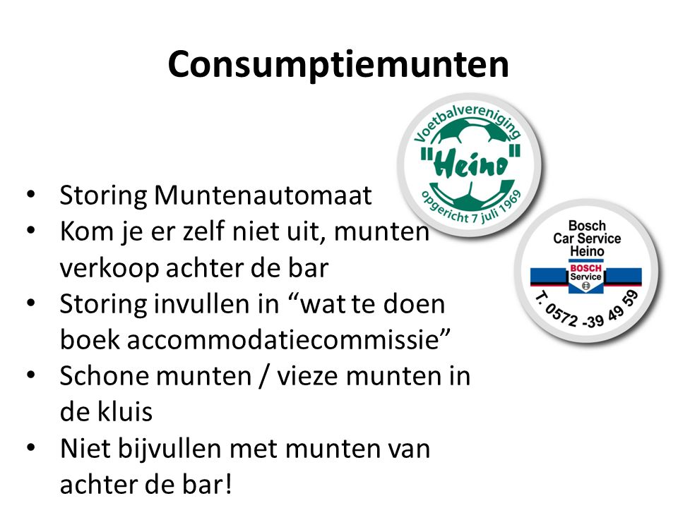 """Consumptiemunten Storing Muntenautomaat Kom je er zelf niet uit, munten verkoop achter de bar Storing invullen in """"wat te doen boek accommodatiecommis"""