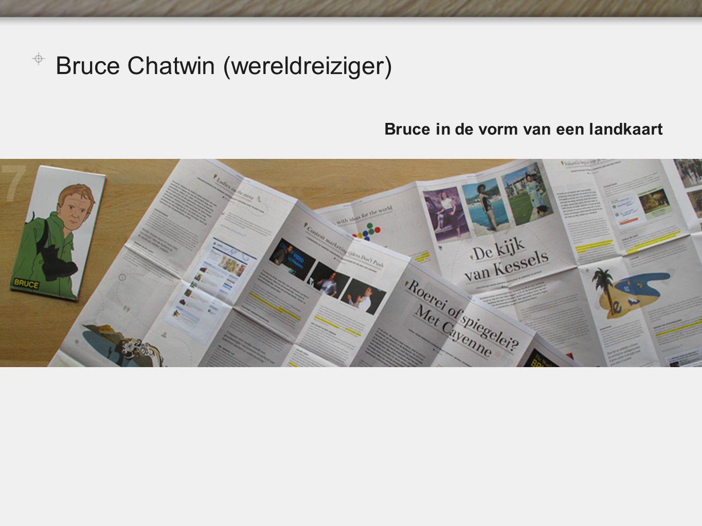Bruce Chatwin (wereldreiziger) Bruce in de vorm van een landkaart