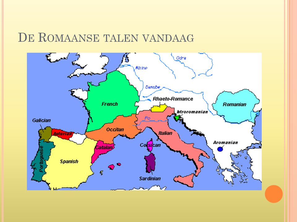 D E R OMAANSE TALEN VANDAAG