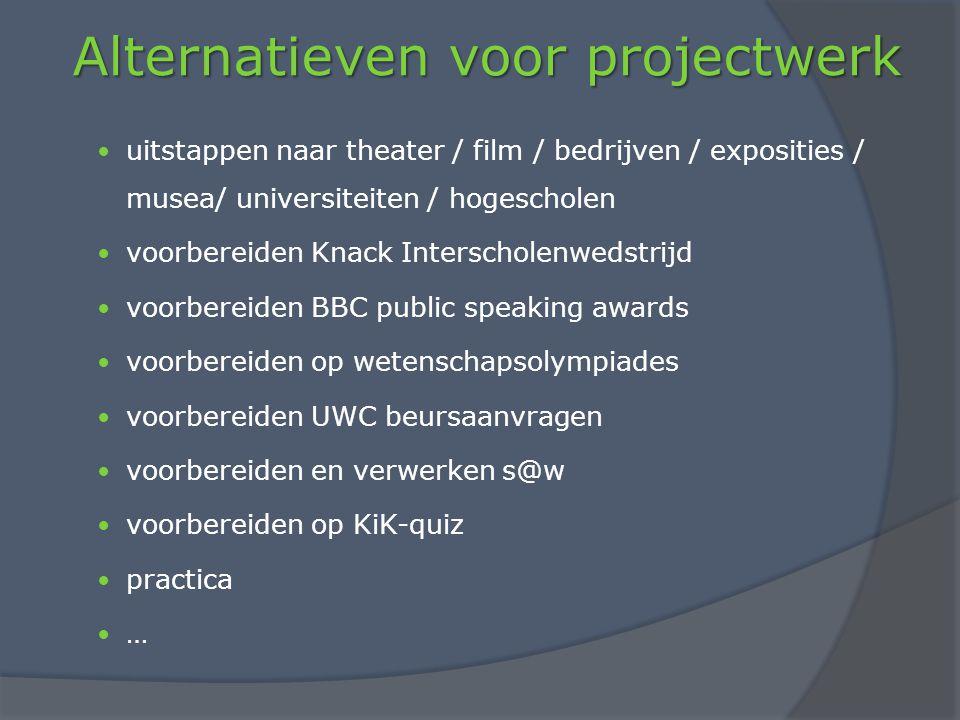 Alternatieven voor projectwerk uitstappen naar theater / film / bedrijven / exposities / musea/ universiteiten / hogescholen voorbereiden Knack Inters