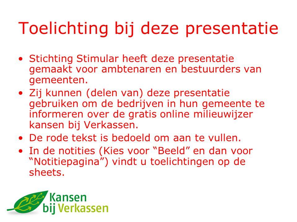Toelichting bij deze presentatie Stichting Stimular heeft deze presentatie gemaakt voor ambtenaren en bestuurders van gemeenten.