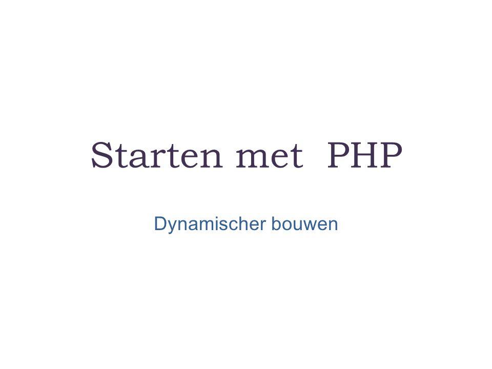 Starten met PHP Dynamischer bouwen