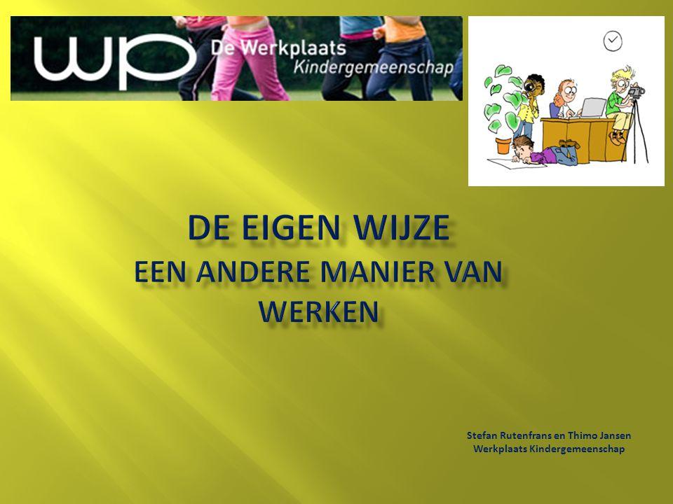  Introductie Eigen Wijze leerlingen  Introductie Eigen Wijze collega's  Start schooljaar  Vakoverstijging  Mee laten tellen voor het rapport.