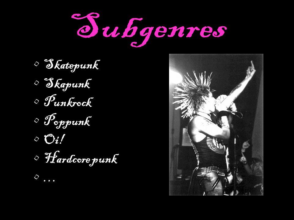 Skatepunk Skapunk Punkrock Poppunk Oi! Hardcore punk …