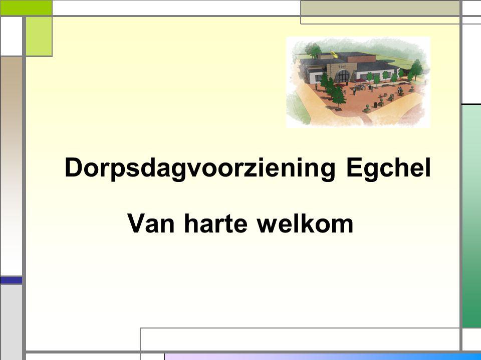 Dorpsdagvoorziening Egchel Van harte welkom