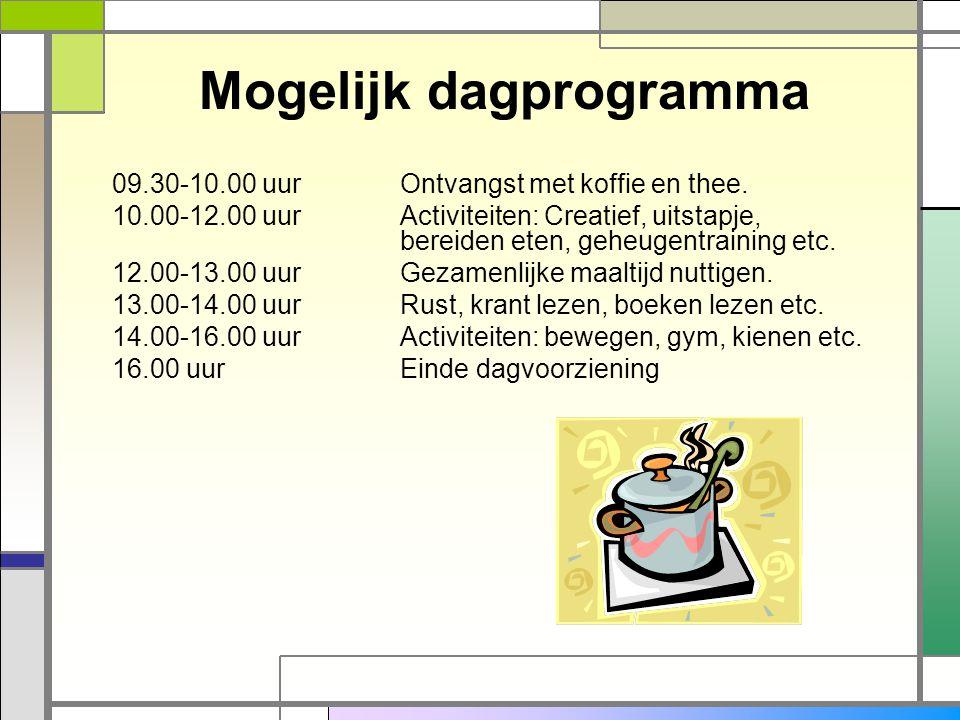 Mogelijk dagprogramma 09.30-10.00 uurOntvangst met koffie en thee. 10.00-12.00 uurActiviteiten: Creatief, uitstapje, bereiden eten, geheugentraining e