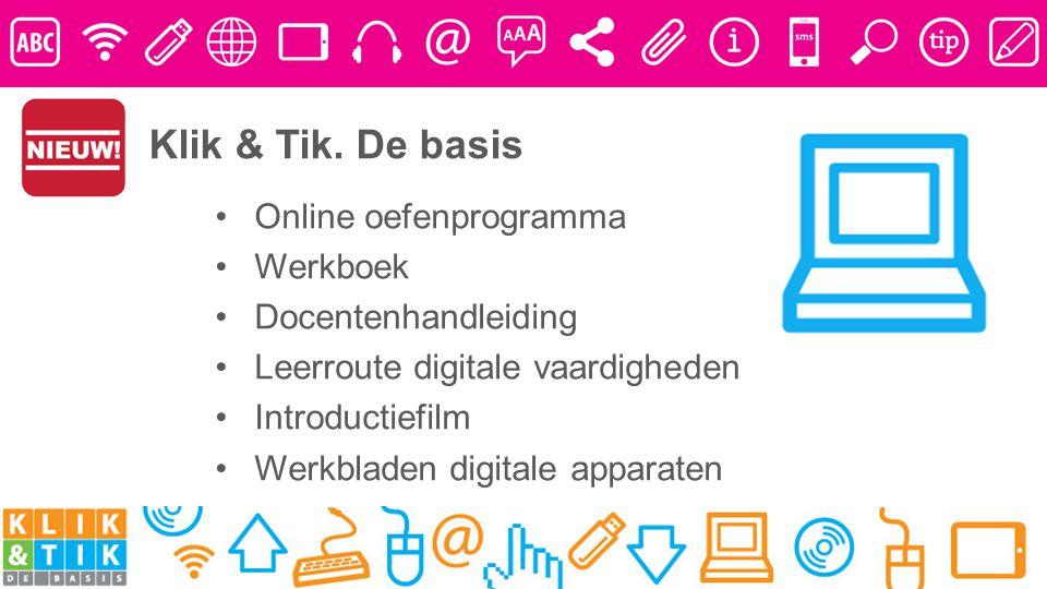 Online oefenprogramma Werkboek Docentenhandleiding Leerroute digitale vaardigheden Introductiefilm Werkbladen digitale apparaten Klik & Tik.
