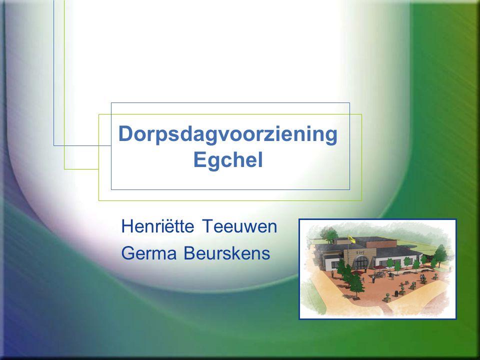 Dorpsdagvoorziening Egchel Henriëtte Teeuwen Germa Beurskens