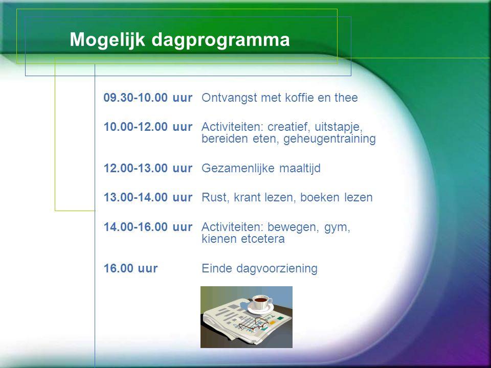 Mogelijk dagprogramma 09.30-10.00 uurOntvangst met koffie en thee 10.00-12.00 uurActiviteiten: creatief, uitstapje, bereiden eten, geheugentraining 12
