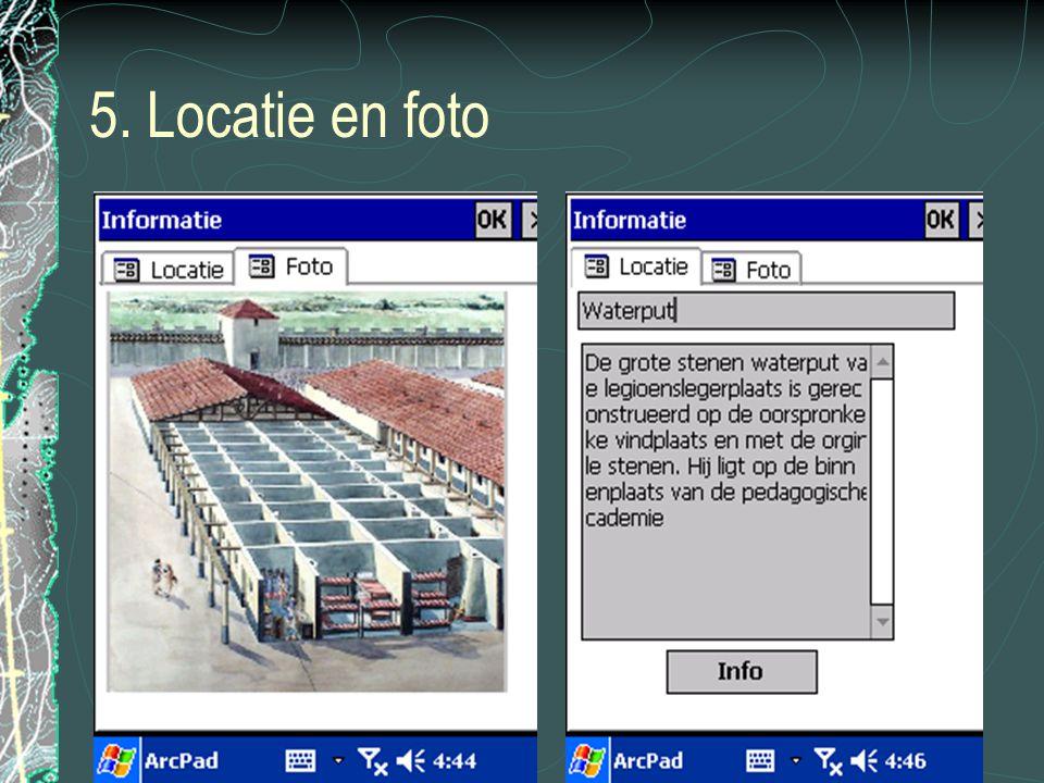 5. Locatie en foto