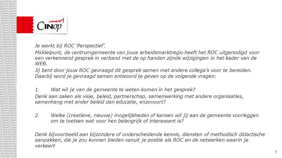 Meer informatie: Matthieu Mes 06-23946515 mmes@cinop.nl