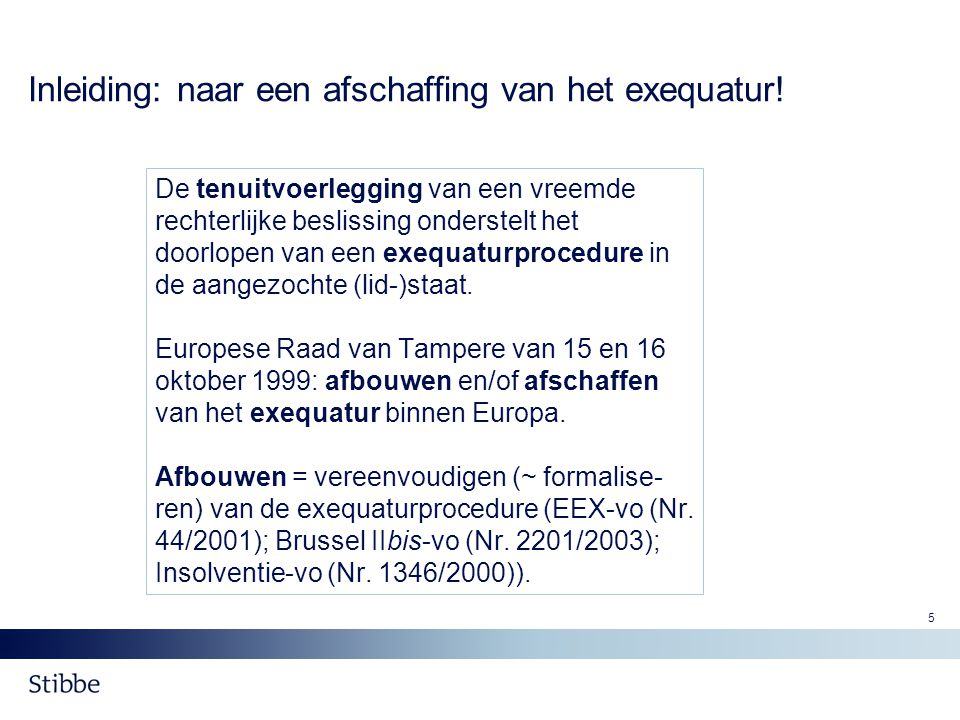 6 Inleiding (2) Afschaffen van de exequaturprocedure = op welbepaalde domeinen (1) Op het domein van het familierecht voor specifieke materies binnen het toepassingsgebied van de Brussel IIbis-vo (Nr.
