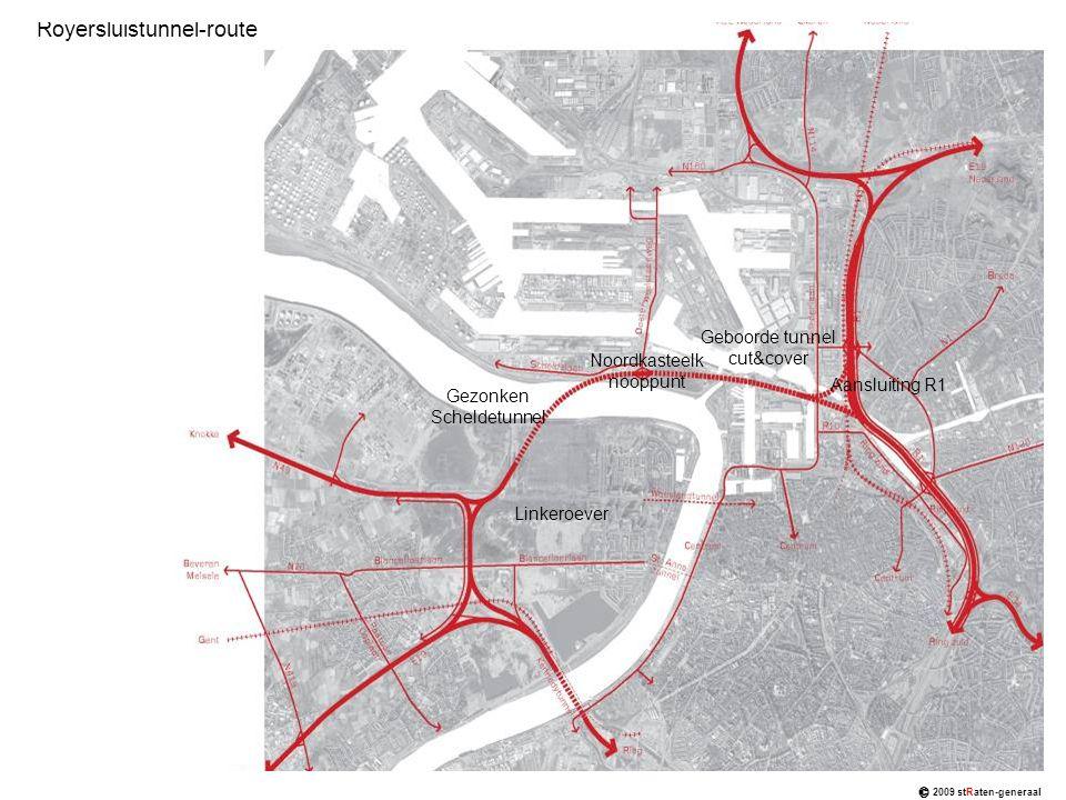 Royersluistunnel-route Linkeroever Gezonken Scheldetunnel Aansluiting R1 Geboorde tunnel cut&cover Noordkasteelk nooppunt © 2009 stRaten-generaal