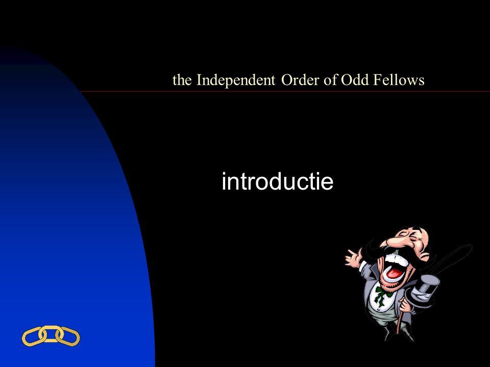 the Independent Order of Odd Fellows V Vriendschap, L, Liefde W en Waarheid We streven ernaar te leven in: