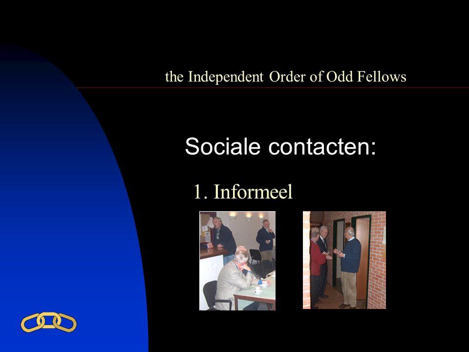 the Independent Order of Odd Fellows Sociale contacten: 1. Informeel