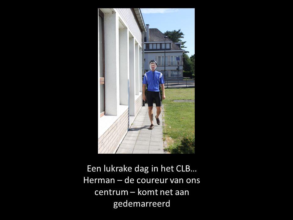 Een lukrake dag in het CLB… Herman – de coureur van ons centrum – komt net aan gedemarreerd