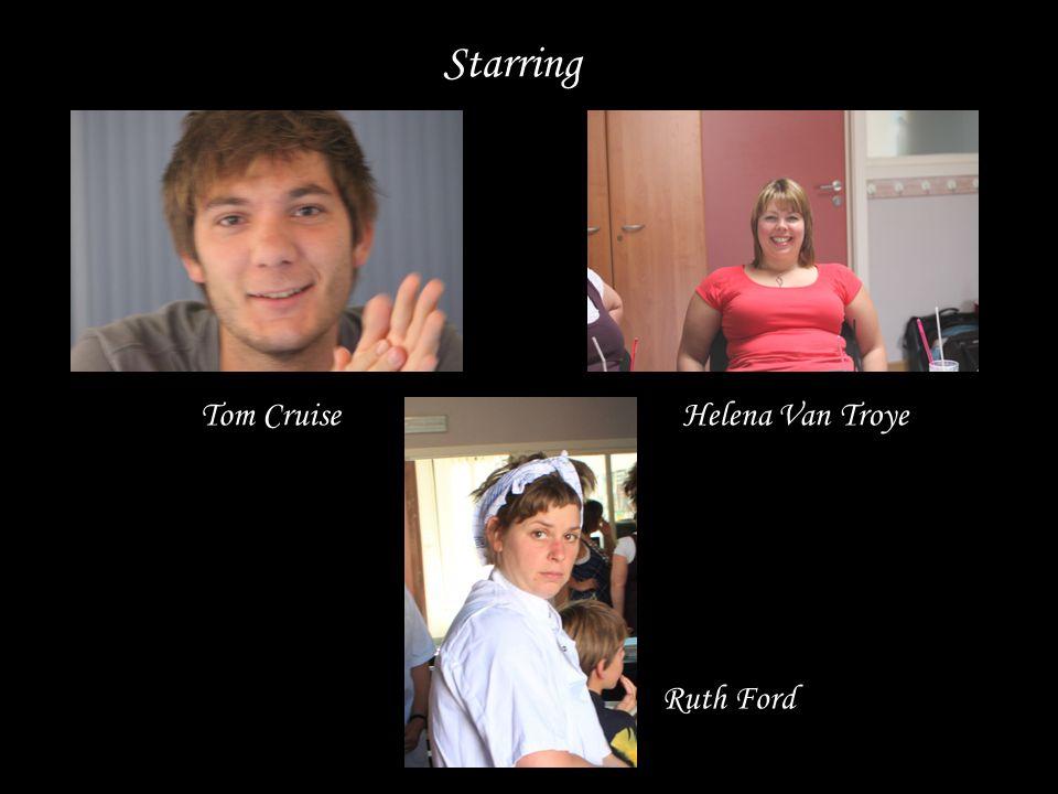 Starring Tom Cruise Ruth Ford Helena Van Troye
