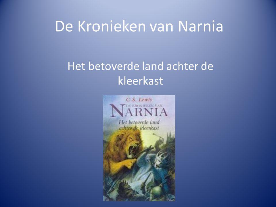 De Kronieken van Narnia Het betoverde land achter de kleerkast