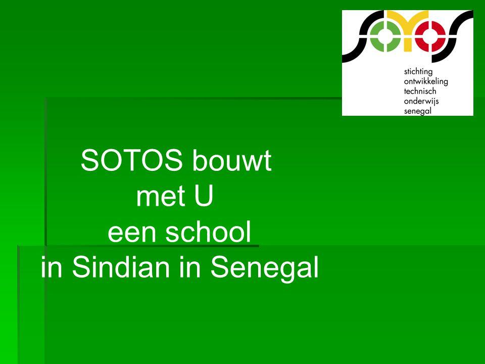 SOTOS bouwt met U een school in Sindian in Senegal