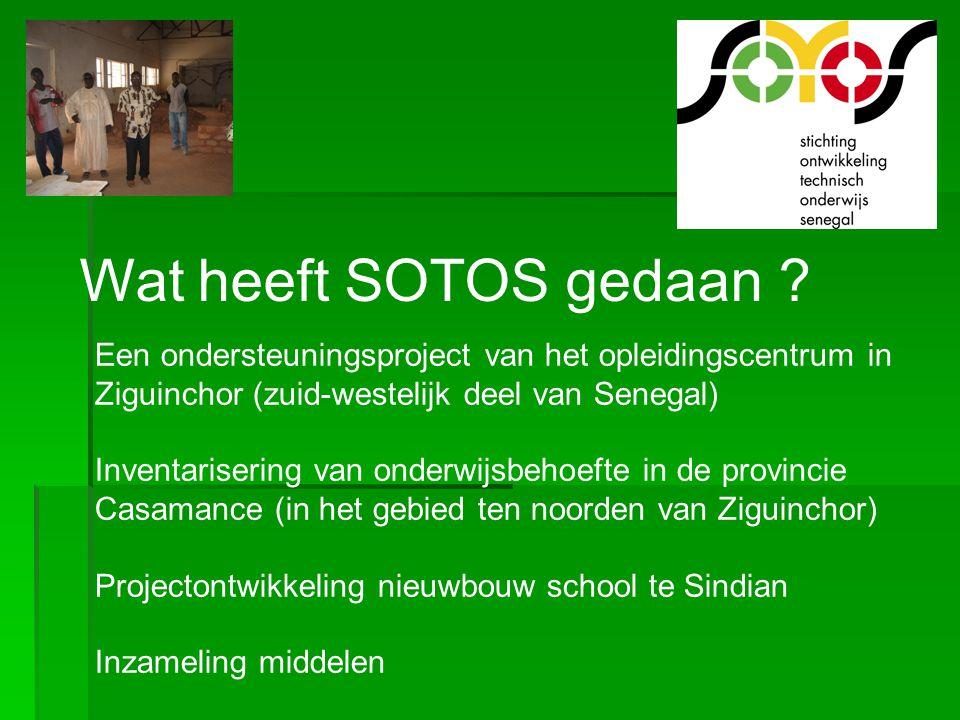 Wat heeft SOTOS gedaan ? Een ondersteuningsproject van het opleidingscentrum in Ziguinchor (zuid-westelijk deel van Senegal) Inventarisering van onder