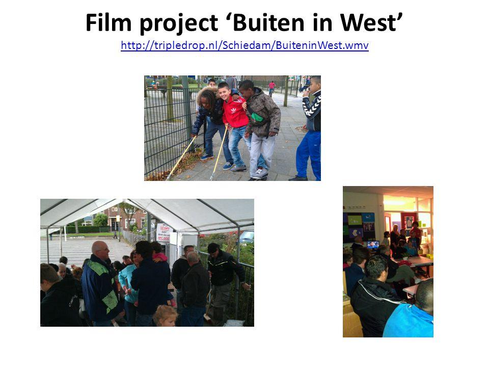 Film project 'Buiten in West' http://tripledrop.nl/Schiedam/BuiteninWest.wmv http://tripledrop.nl/Schiedam/BuiteninWest.wmv
