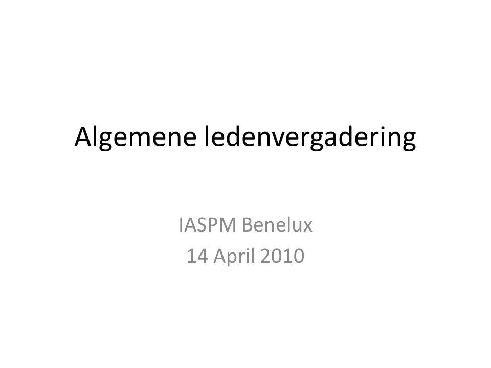 Agendapunten 1.Financieel jaarverslag 2009 & 2010 2.Ledenbestand 3.Verkiezing IASPM Benelux bestuur 4.Presentatie nieuwe IASPM website & social media 5.W.v.t.t.k.