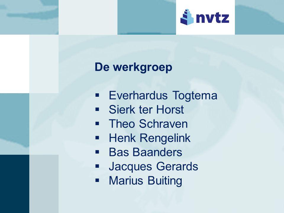 De werkgroep  Everhardus Togtema  Sierk ter Horst  Theo Schraven  Henk Rengelink  Bas Baanders  Jacques Gerards  Marius Buiting